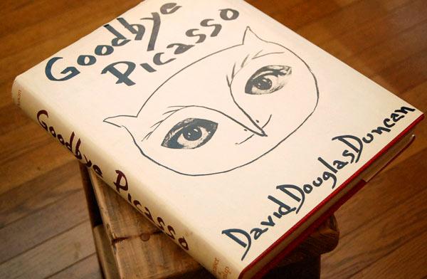 David Douglas Dancan(著) Goodbye Picasso